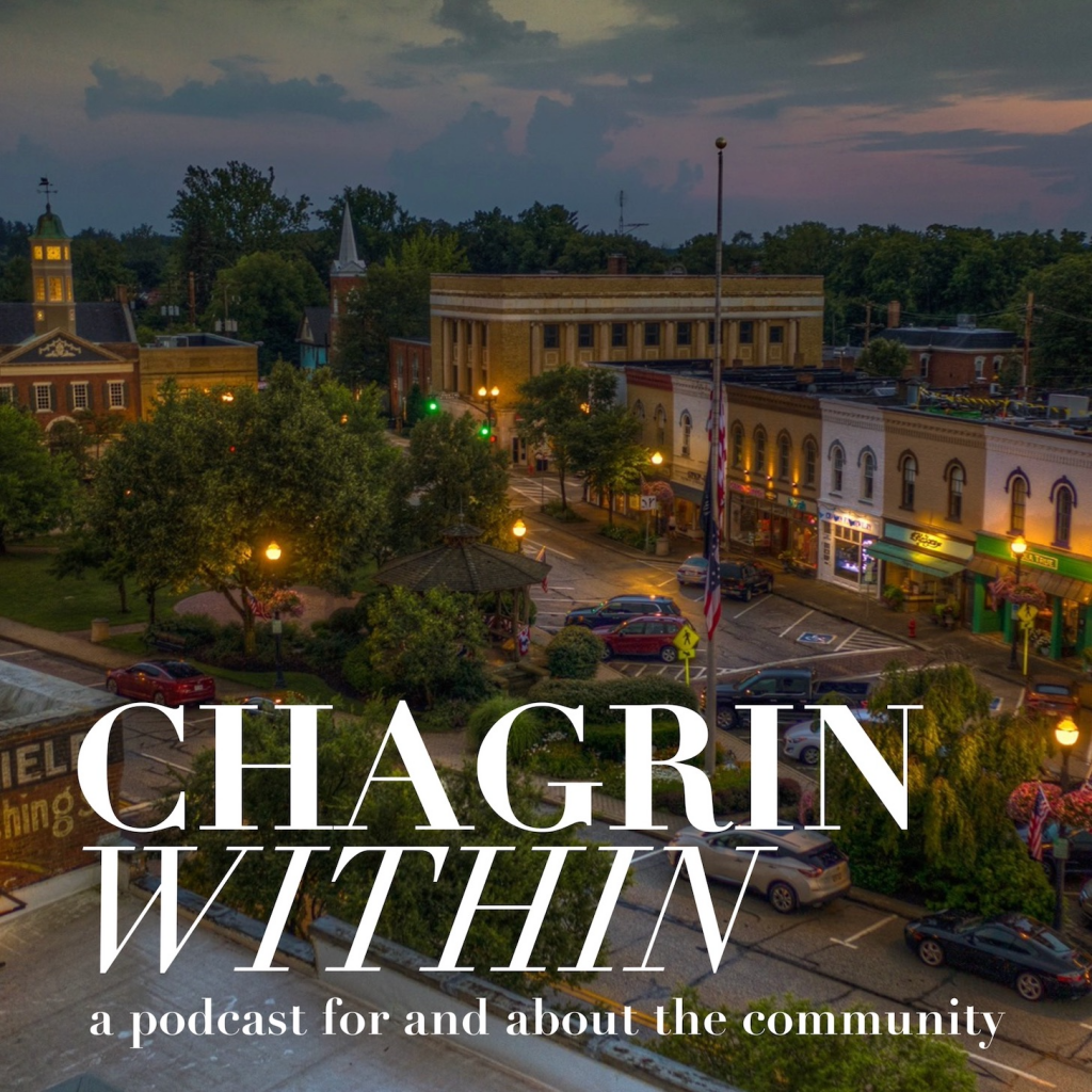 Introduction to the Chagrin Within Podcast in Chagrin Falls, Ohio