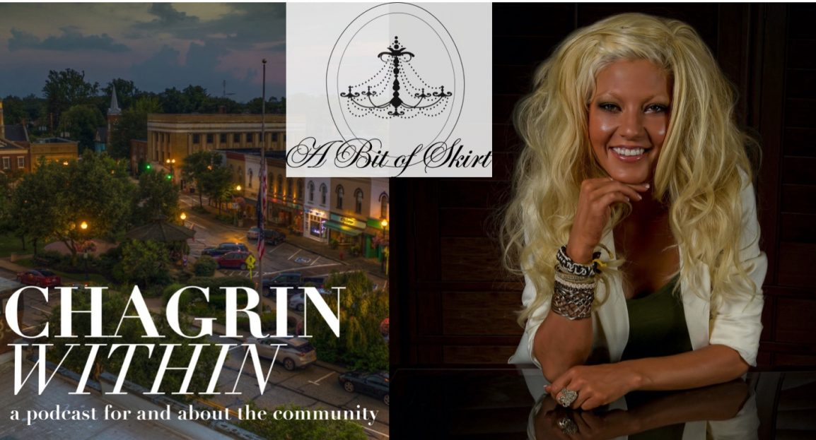 Amber Justice From A Bit of Skirt on Chagrin Within Podcast - Chagrin Within Podcast is for and about the Chagrin Falls, Ohio Community